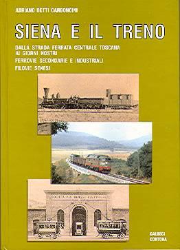 Siena e il treno