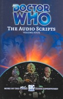 Doctor Who: The Audio Scripts Volume Four