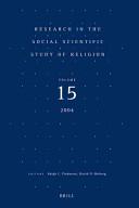 Research in the Social Scientific Study of Religion , Volume 15 Volume 15