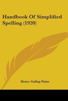 Handbook of Simplified Spelling (1920)