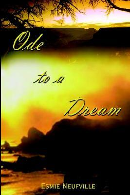 Ode to a Dream
