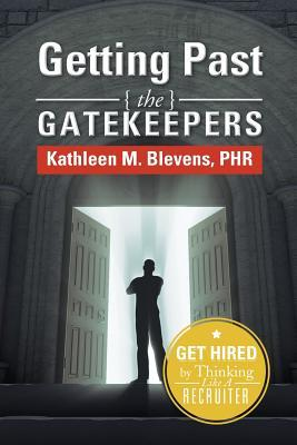 Getting Past the Gatekeepers