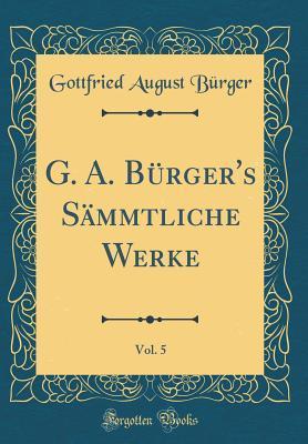 G. A. Bürger's Säm...