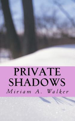 Private Shadows