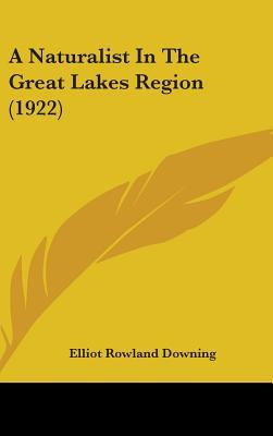 A Naturalist in the Great Lakes Region (1922)