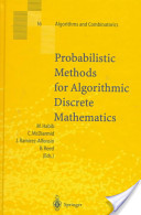 Probabilistic Methods for Algorithmic Discrete Mathematics