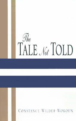 The Tale Not Told