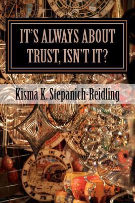 It's Always About Trust, Isn't It?