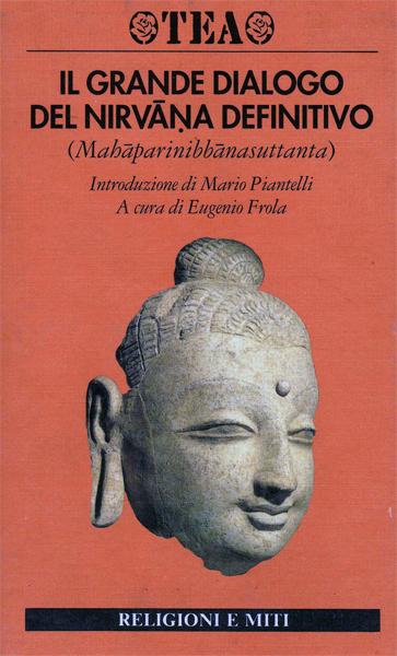 Il grande dialogo del nirvana definitivo (Mahaparinibbanasuttanta)