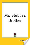 Mr. Stubbs's Brother