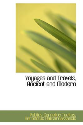 Voyages and Travels, Ancient and Modern