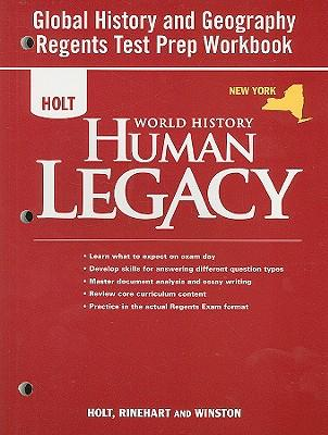 World History, Grades 9-12 Human Legacy New York Global History and Geography Regents Preparation Workbook