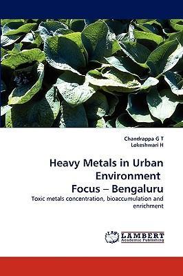 Heavy Metals in Urban Environment  Focus ? Bengaluru