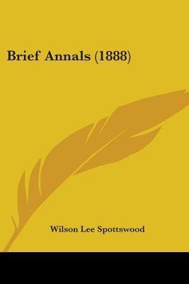 Brief Annals (1888)