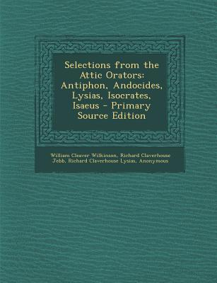 Selections from the Attic Orators