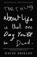 The Thing about Life...