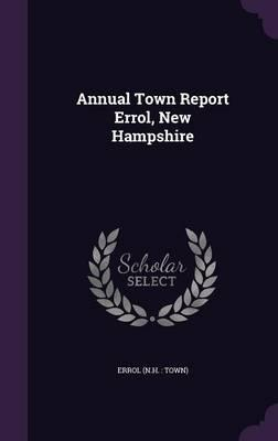 Annual Town Report Errol, New Hampshire
