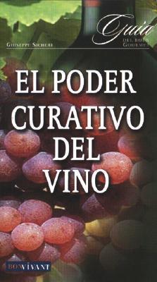 El poder curativo del vino / The healing power of wine