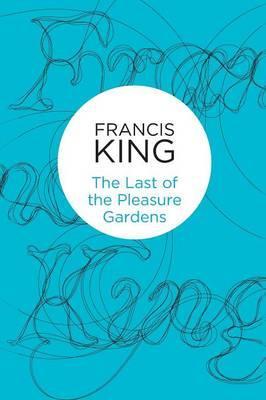 Last of the Pleasure Gardens