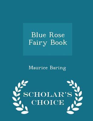 Blue Rose Fairy Book - Scholar's Choice Edition
