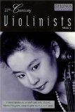 21st Century Violinists - Volume 1