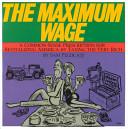 The Maximum Wage