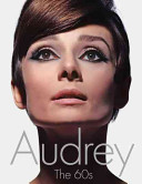 Audrey: The 60s
