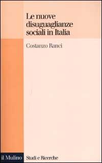 Le nuove disuguaglianze sociali in Italia