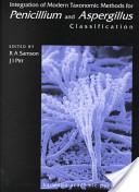 Integration of Modern Taxonomic Methods For Penicillium and Aspergillus Classification
