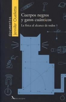 CUERPOS NEGROS Y GATOS CUANTICOS