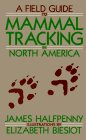 Field Guide to Mammal Tracking in North America
