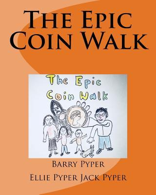 The Epic Coin Walk
