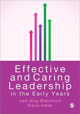 Effective and Caring Leadership in the Early Years