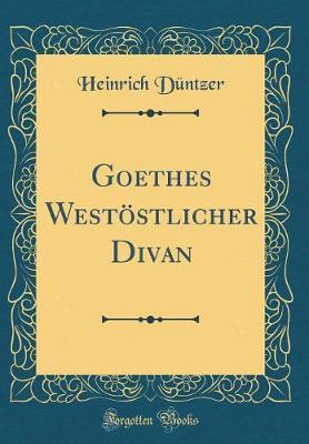 Goethes Westöstlich...