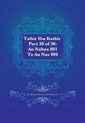 Tafsir Ibn Kathir Part 30 of 30