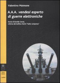 A.A.A. Vendesi esperto di guerre elettroniche
