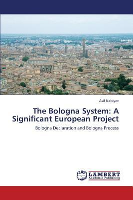 The Bologna System