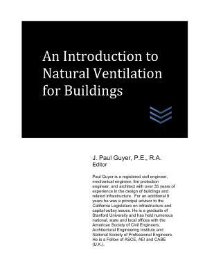 An Introduction to Natural Ventilation for Buildings