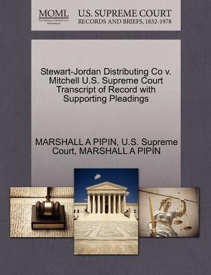 Stewart-Jordan Distributing Co V. Mitchell U.S. Supreme Court Transcript of Record with Supporting Pleadings