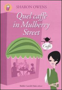 Quel caffè in Mulbe...