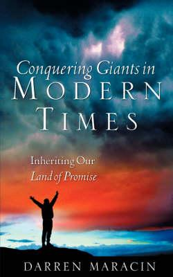 Conquering Giants in Modern Times