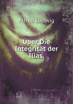 Uber Die Integritat Der Ilias