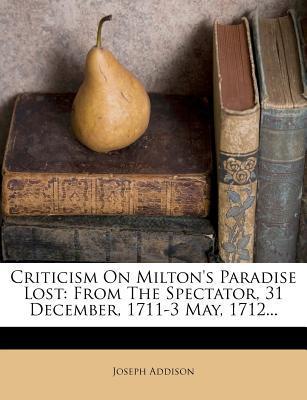 Criticism on Milton's Paradise Lost