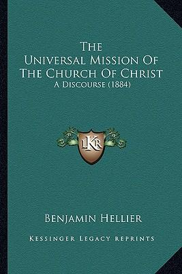 The Universal Mission of the Church of Christ the Universal Mission of the Church of Christ