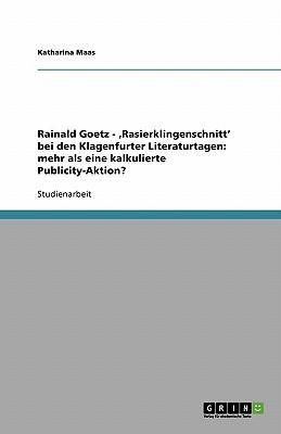 Rainald Goetz -  ,Rasierklingenschnitt' bei den Klagenfurter Literaturtagen