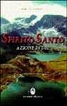 Spirito Santo azione di Dio