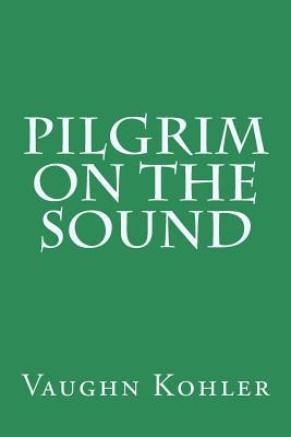 Pilgrim on the Sound