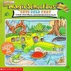 The Magic School Bus Gets Cold Feet