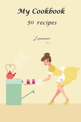 My Cookbook 50 Recip...