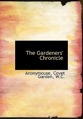 The Gardeners' Chronicle